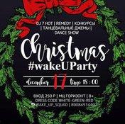 CHRISTMAS wakeUParty