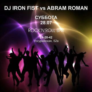 Dj Iron Fist vs Abram Roman